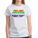 You Are Fucking Awesome Women's T-Shirt