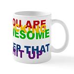 You Are Fucking Awesome Mug
