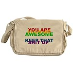 You Are Fucking Awesome Messenger Bag