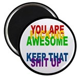 You Are Fucking Awesome Magnet
