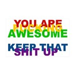 You Are Fucking Awesome 35x21 Wall Decal