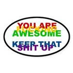 You Are Fucking Awesome Sticker (Oval)