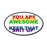 You Are Fucking Awesome 20x12 Oval Wall Decal