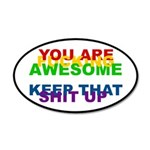 You Are Fucking Awesome 35x21 Oval Wall Decal