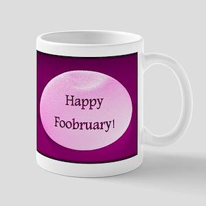 Happy Foobruary Mugs