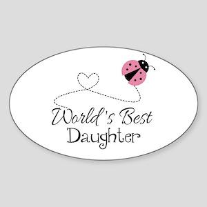 Worlds Best Daughter Sticker (Oval)
