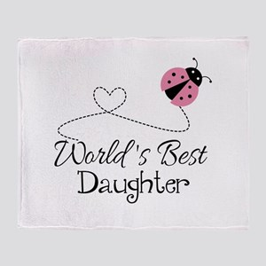 Worlds Best Daughter Throw Blanket