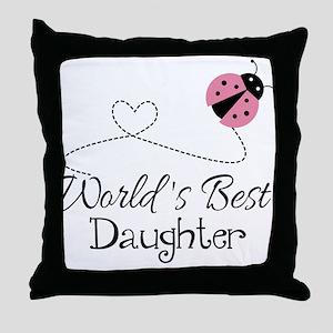 Worlds Best Daughter Throw Pillow