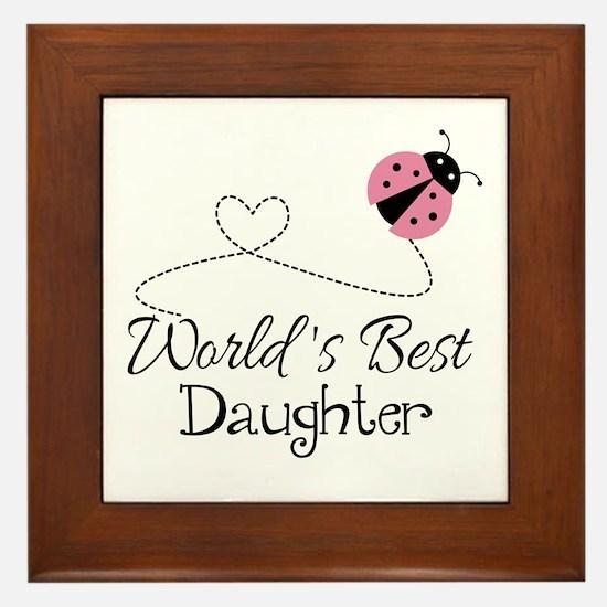 Worlds Best Daughter Framed Tile