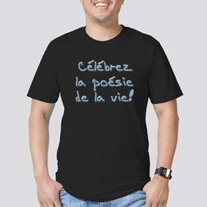 Celebrez la poesie de la vie Men's Fitted T-Shirt