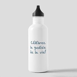 Celebrez la poesie de la vie Stainless Water Bottl
