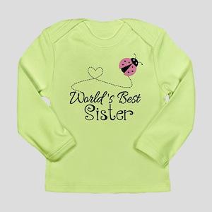 Worlds Best Sister Long Sleeve Infant T-Shirt