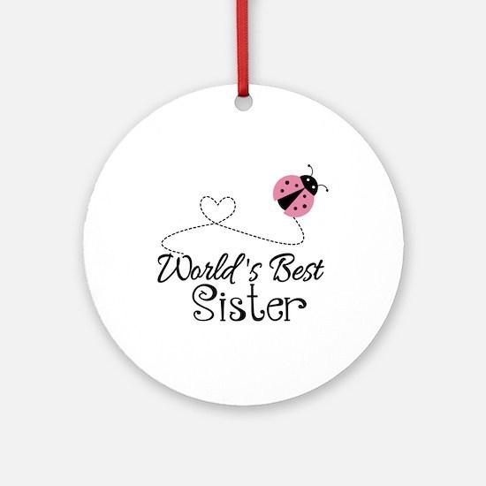 Worlds Best Sister Ornament (Round)