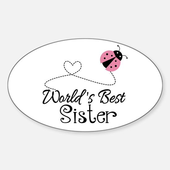 Worlds Best Sister Sticker (Oval)