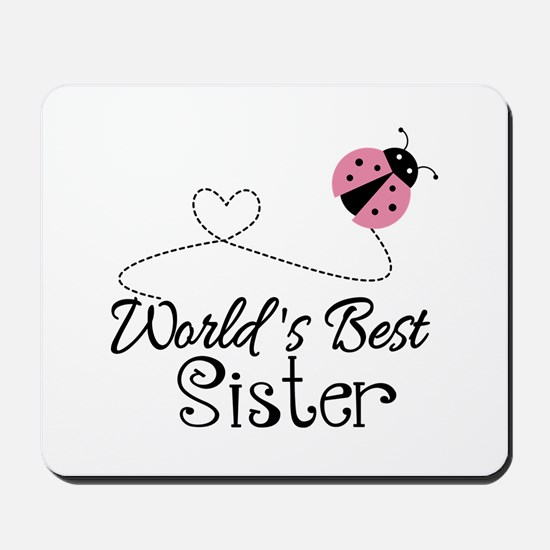 Worlds Best Sister Mousepad