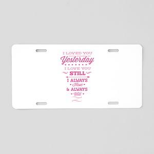 I Love You Aluminum License Plate