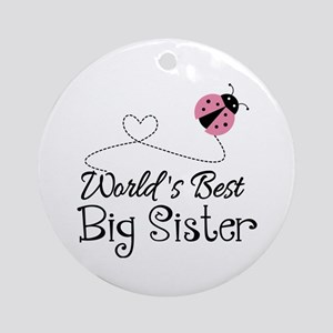 Worlds Best Big Sister Ornament (Round)