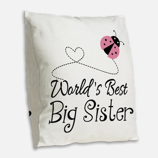 Worlds Best Big Sister Burlap Throw Pillow