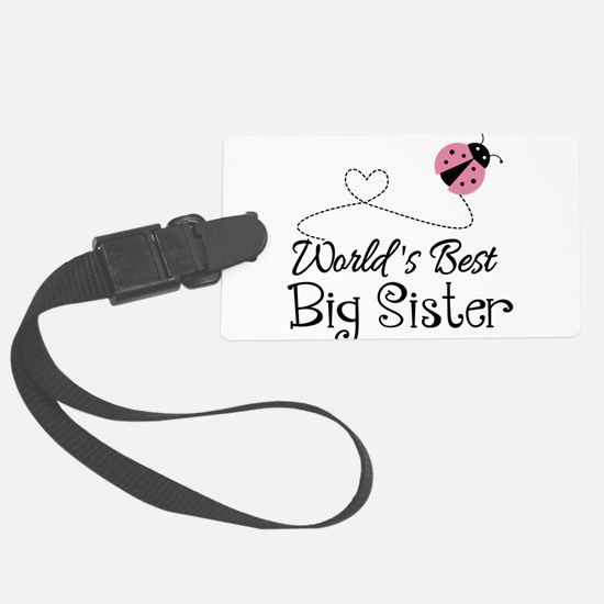 Worlds Best Big Sister Luggage Tag