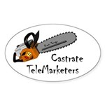 Castrate TeleMarketers Oval Sticker