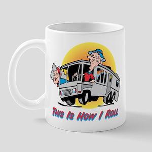 This Is How I Roll RV Mug