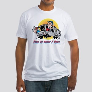 This Is How I Roll RV Fitted T-Shirt