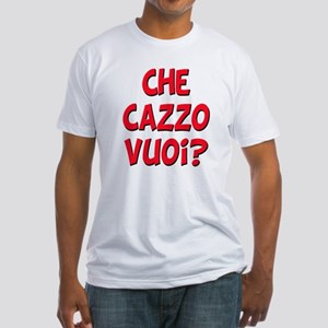 italian Che Cazzo Vuoi Fitted T-Shirt