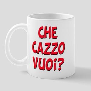 italian Che Cazzo Vuoi Mug