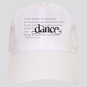 Dance Quote Cap
