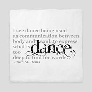 Dance Quote Queen Duvet