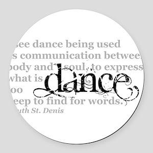 Dance Quote Round Car Magnet