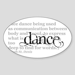 Dance Quote Sticker (Oval)