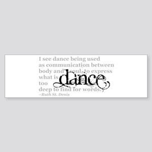 Dance Quote Sticker (Bumper)