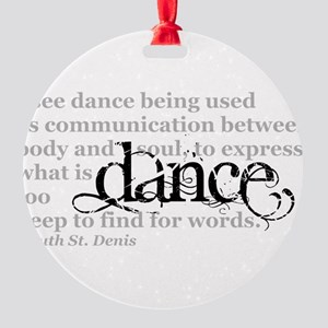 Dance Quote Round Ornament