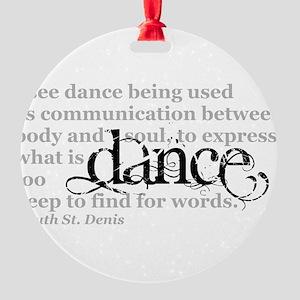 Dance Quote Round Ornament