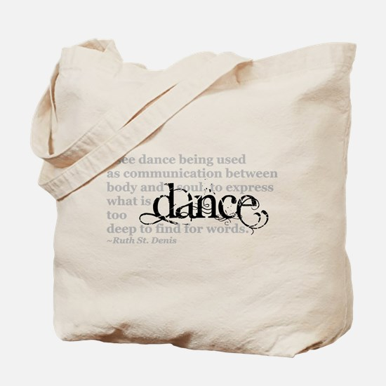 Dance Quote Tote Bag