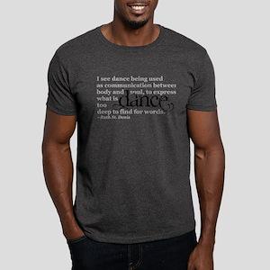 Dance Quote Dark T-Shirt