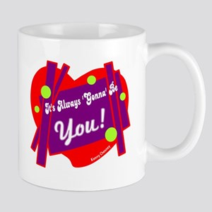 Gonna Be You-Kenny Chesney Mugs