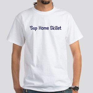 home skille T-Shirt