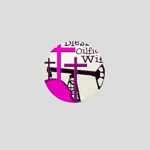 Bless Oilfield Wife- Three Crosses Mini Button