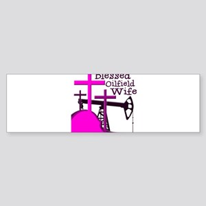 Bless Oilfield Wife- Three Crosses Bumper Sticker