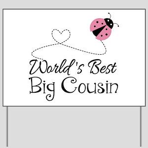 World's Best Big Cousin Yard Sign