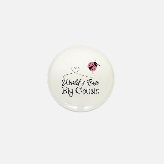 World's Best Big Cousin Mini Button