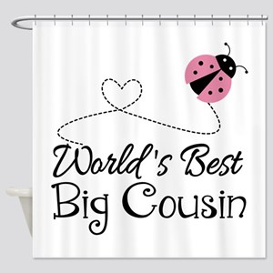World's Best Big Cousin Shower Curtain