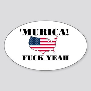 Murica Fuck Yeah Sticker (Oval)