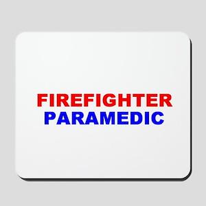 Firefighter/Paramedic Mousepad