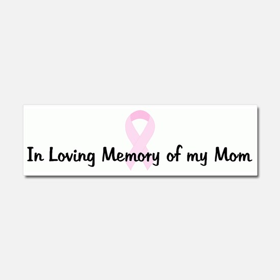 Cute Loving memory of mom Car Magnet 10 x 3