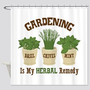 GARDENING IS MY HERBAL Remedy Shower Curtain