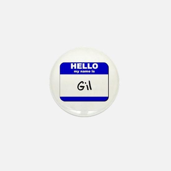 hello my name is gil Mini Button