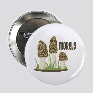 "MORELS 2.25"" Button"